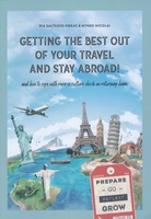 Getting the best out of your travel and stay abroad