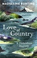 Reisverhaal Love of Country - A Hebridean Journey | Madeleine Bunting