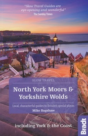 Reisgids Slow Travel North York Moors - Yorkshire Wolds | Bradt Travel Guides