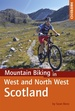 Fietsgids - Mountainbikegids Mountain Biking in West and North West Scotland  | Cicerone